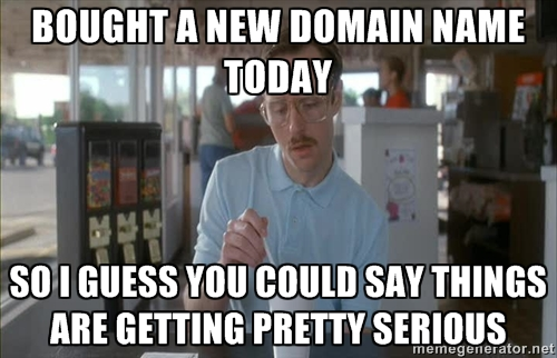 Bought a New Domain Name Today
